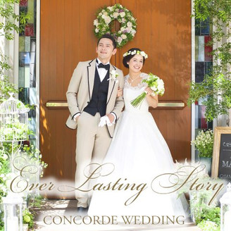 CONCORDE WEDDING ~Ever Lasting Story~  緑の風に包まれて。 お二人の物語はここから始まります。